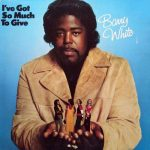 barry white i've got so much to give album