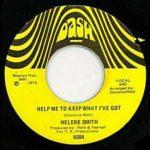 helene smith Help Me To Keep What I've Got - I Tried Hard To Be Good To You single